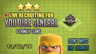 🔴13/2/18 🔴JOIN OUR CLANS! - RECRUITING LIVE! - AWESOME WAR ATTTACKS! - Clash Of Clans Live!