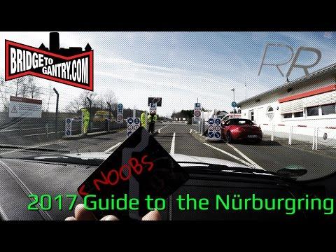 [4K] The BTG 2017 (NOOBS) Guide to the Nürburgring