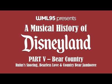 Part V: Bear Country | A Musical History of Disneyland