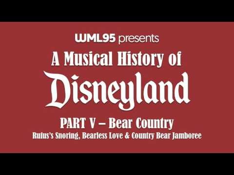 Part V: Bear Country | A Musical History of Disneyland