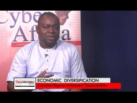 Economic Diversification; Canada Nigeria Investment Opportunities