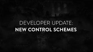 Developer Update - Alternate Control Schemes