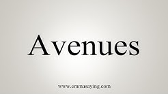 How To Say Avenues