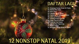 12 Nonstop Natal Batak Manis Ceria Terbaru 2019