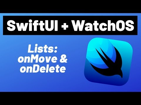SwiftUI + WatchOS - Lists: Move & Delete Tutorial (2019) thumbnail