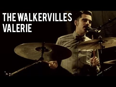 The Walkervilles - Valerie