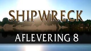 "Shipwreck - Aflevering 8 - ""David op het eiland?!!"""