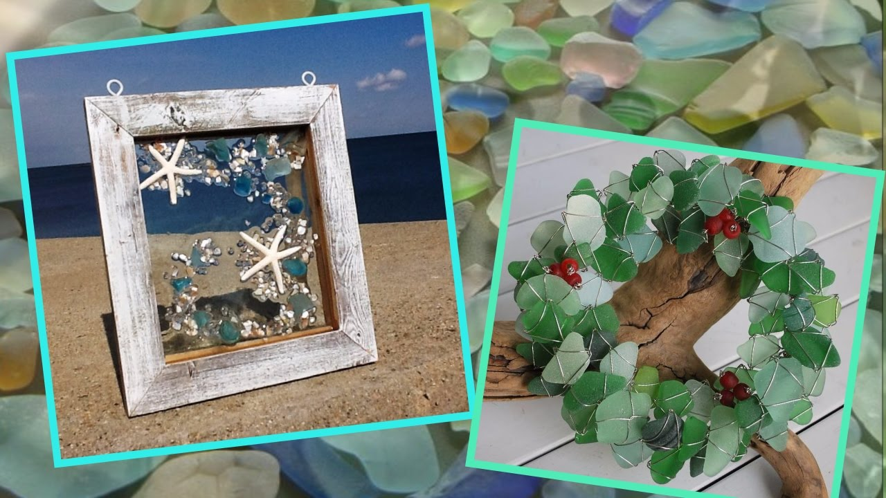 Sea Glass Crafts Ideas Decorating With Sea Glass Youtube