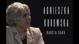 Agnieszka Kurowska - Babcia Sara -