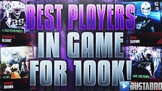 BEST PLAYERS IN MADDEN MOBILE FOR 100K OR LESS! Madden Mobile 17