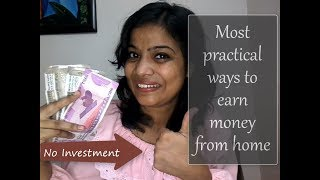 How to earn money from home | Most practical ways to earn money from home