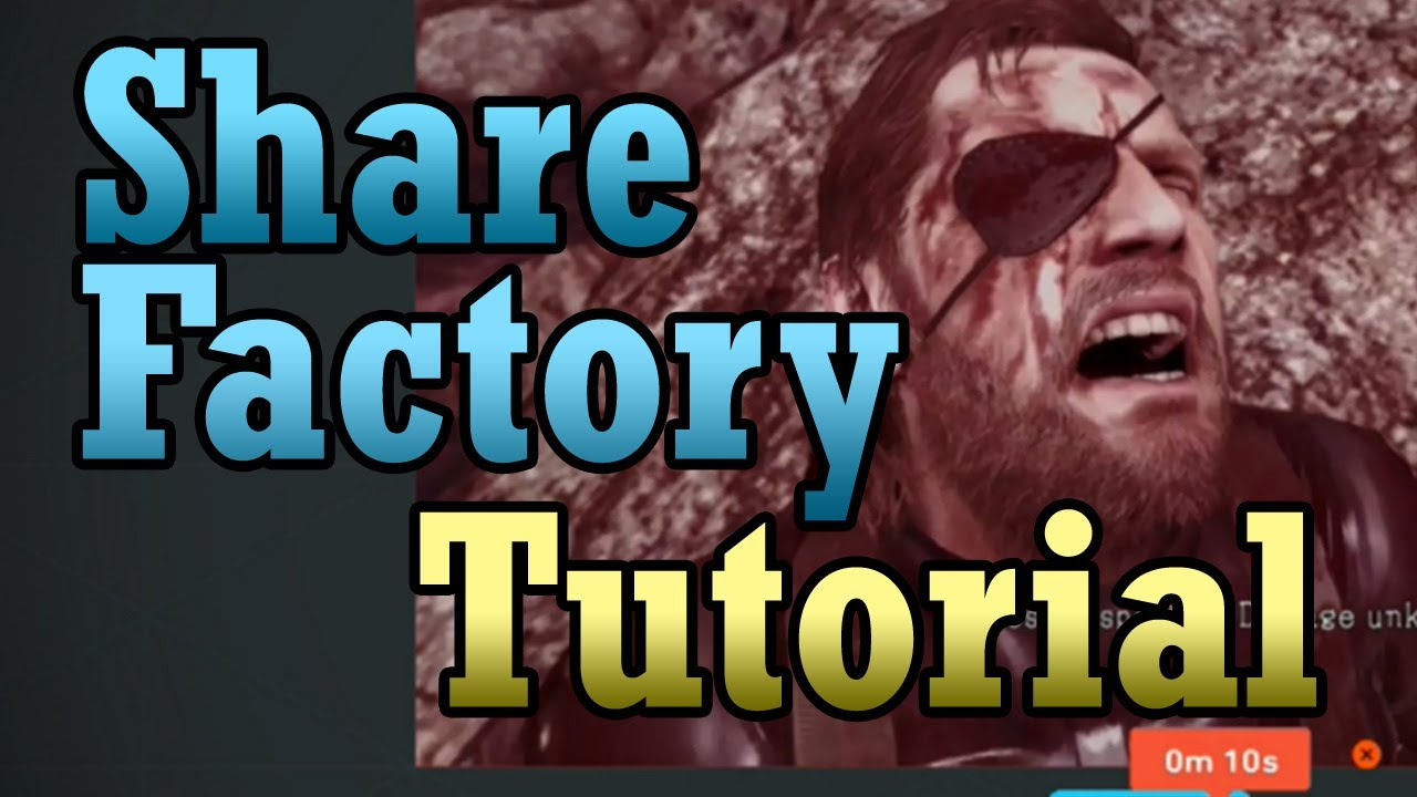 Share factory basic ps4 tutorial how to share to youtube share factory basic ps4 tutorial how to share to youtube ccuart Image collections