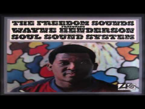 The Freedom Sounds featuring Wayne Henderson - Behold The Day