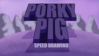 PORKY PIG (Lonney Tunes) as a Space Cadet  -speed drawing  | DROIDMONKEY