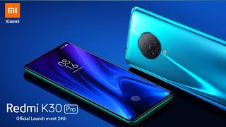 Xiaomi Redmi k30 Pro & Zoom edition | Official specifications Out | Indian Price & release d