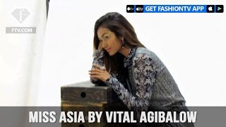 Miss ASIA by Vital Agibalow | Fashion TV