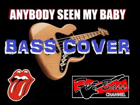 Rolling Stones- Anybody seen my baby bass cover 2017 (SQUIER VM JAZZ BASS)