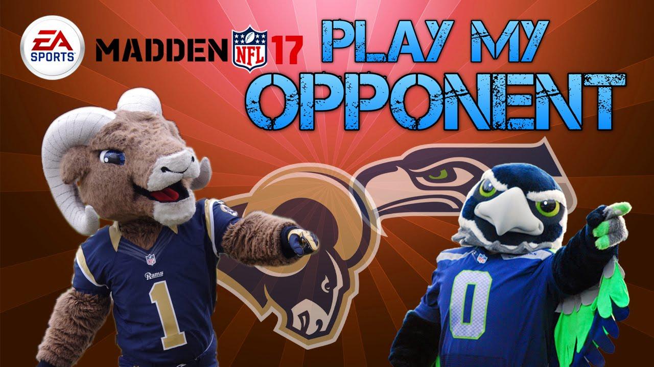 Madden 17 Play My Opponent Rams Vs Seahawks Youtube
