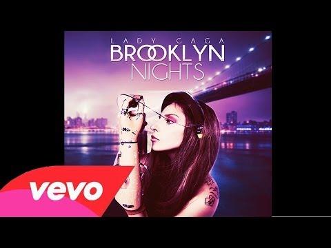 Lady Gaga - Brooklyn Nights (ARTPOP ACT II) (Audio Official)