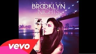 Lady Gaga - Brooklyn nights (ARTPOP ACT II) (Audio Official)