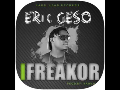 Eric Geso   I Freakor  New Liberian Music
