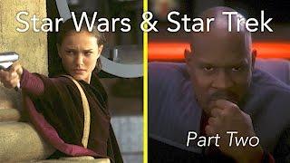A Comparison: Star Wars & Star Trek (pt. 2)