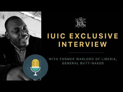 IUIC: Exclusive Interview With Former General Butt-Naked