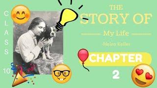 Chapter 2 Summary|| The Story Of My Life || Helen Keller