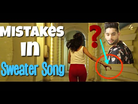 9 MISTAKES IN SWEATER SONG BY INDER PANDORI | FILMY MISTAKES