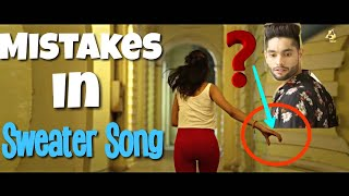 9 MISTAKES IN SWEATER SONG BY INDER PANDORI   FILMY MISTAKES