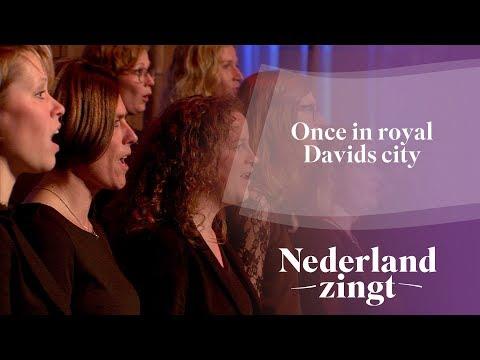 Nederland Zingt: Once in royal Davids city