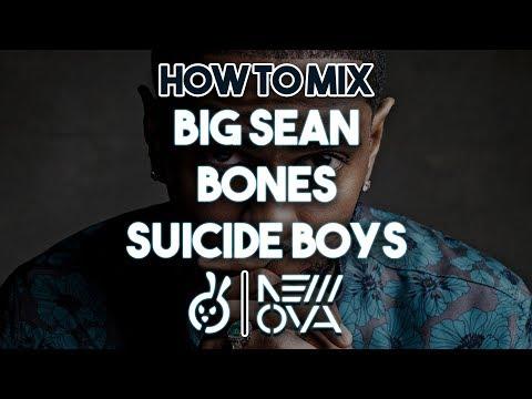 """~ MIX ONLY ~ How To Mix """"Big Sean / Bones / Suicide Boys"""" Type Rap Vocals Tutorial In Studio"""