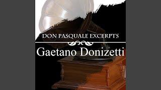 Don Pasquale: Act I - Quel guardo il cavaliere... So anch'io la virtù magica