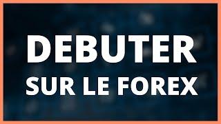 2. Débuter sur le Forex (Formation Débuter en Trading - DMTrading.fr)