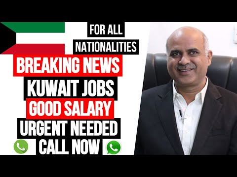 BREAKING NEW: KUWAIT JOBS VACANCIES 2020 || GOOD SALARY || URGENT NEEDED || FREE FOOD || APPLY NOW