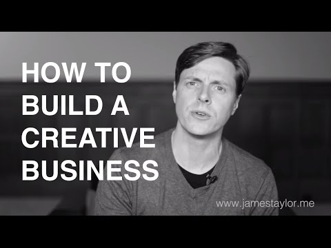 How To Build A Creative Business