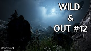 BDO - Zerker PVP WILD & OUT #12