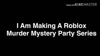 (CLOSED) ROBLOX SIGN UPS!!!! MURDER MYSTERY!!!