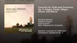 Concerto for Violin and Orchestra, Op. 4: Adagio, Finale: Allegro Giusto, Alla Marcia