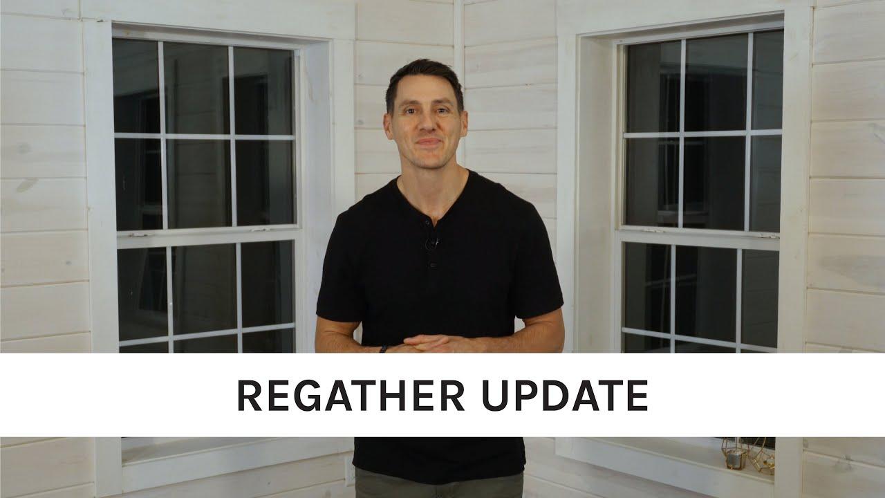 Ethos Regather Update