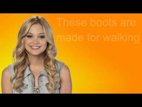 Olivia Holt- These Boots were made for Walkin' Lyrics