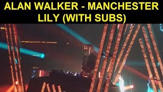Alan Walker Manchester - 12-14-2018 (Lily with subs)