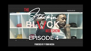 Stackin Black Web Show Episode 4 (Talking about Health is Wealth, Damian Lillard and Shaq rap beef)