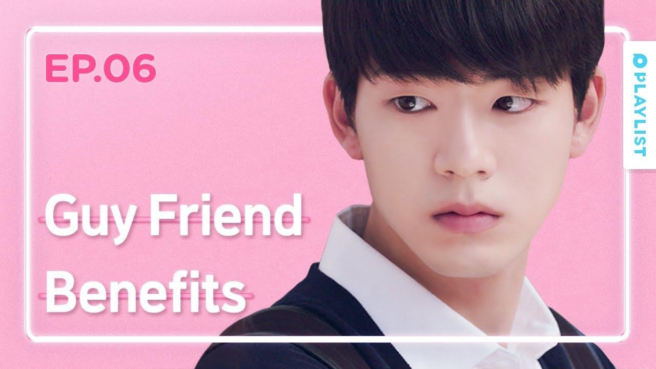 Advantages Of Having A Guy Friend | Love Playlist | Season3 - EP 06 (Click  CC for ENG sub)