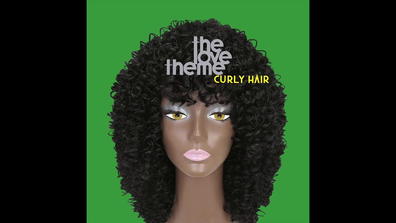 The Love Theme - Curly Hair