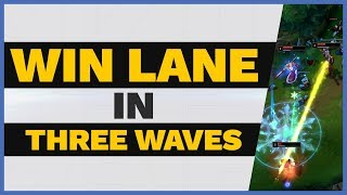 WIN Your Lane in THREE WAVES! | Skill Capped