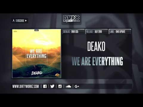 Deako - We Are Everything (Official HQ Preview)