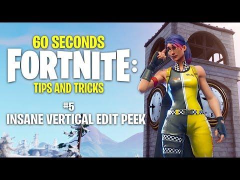 INSANE Vertical Edit Peek! (60 Seconds Fortnite: Tips and Tricks - Ep. 5)