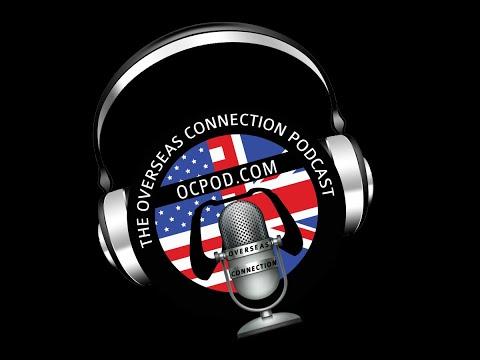The Overseas Connection Podcast - Episode 475