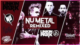 Nu-Metal Generation Remixed [Mid-Tempo / Dubstep / Psy-Trance / House / DnB Mix]
